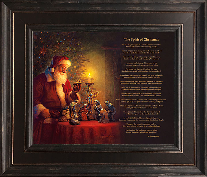 The Spirit of Christmas (w/ Poem) – 24×28 Framed Art by Greg Olsen