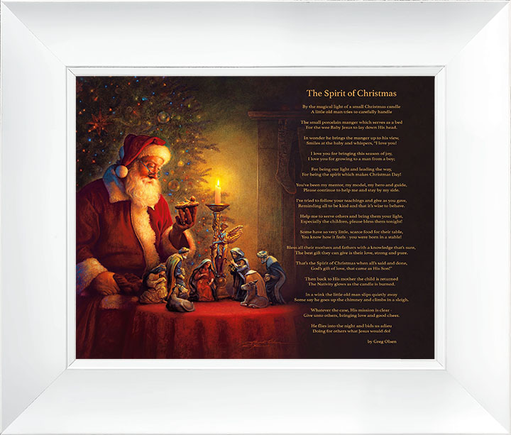 The Spirit of Christmas (w/ Poem) – 24×28 Framed Art (White Frame) by Greg Olsen